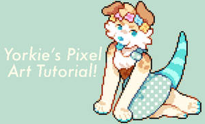 yorkie's pixel art tutorial!