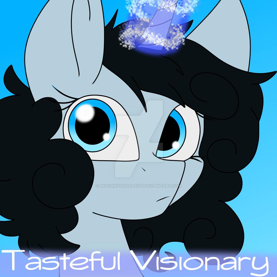 Tasteful Visionary by MischievousArtist