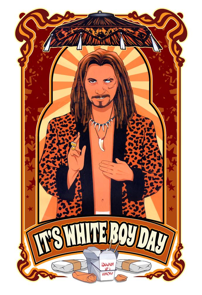 It's White Boy Day by davenestler