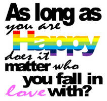 Love is Love, no matter what. by MissBumbleBea