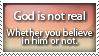 God is not Real by StampBar