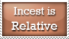 Incest is Relative by StampBar