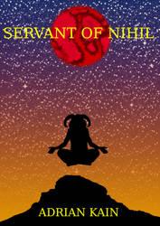 Servant of Nihil Cover V1.3 by ChildOfMorpheus
