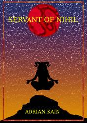 Servant of Nihil Cover V1.4 by ChildOfMorpheus