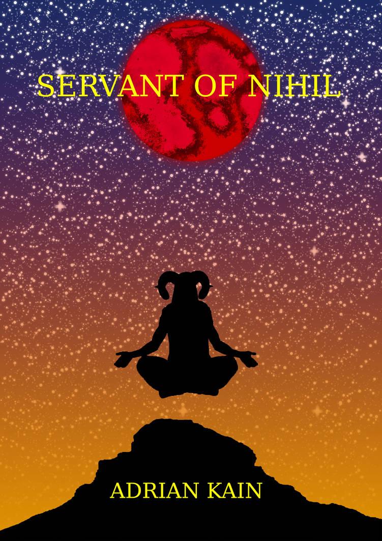Servant of Nihil Cover V1.5 by ChildOfMorpheus