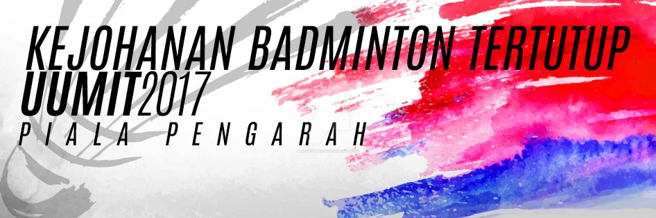 Banner Kejohanan Badminton UUMIT by msn83235502