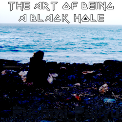The Art Of Being A Black Hole