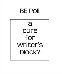 A Cure For Writer's Block? by bevelled-edge