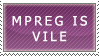 MPreg is Vile by genkistamps