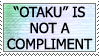 Otaku is an Insult by genkistamps