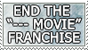 End the --- Movie Franchise by genkistamps