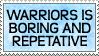 Warriors is Boring by genkistamps