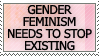 Gender Feminism Sucks by genkistamps