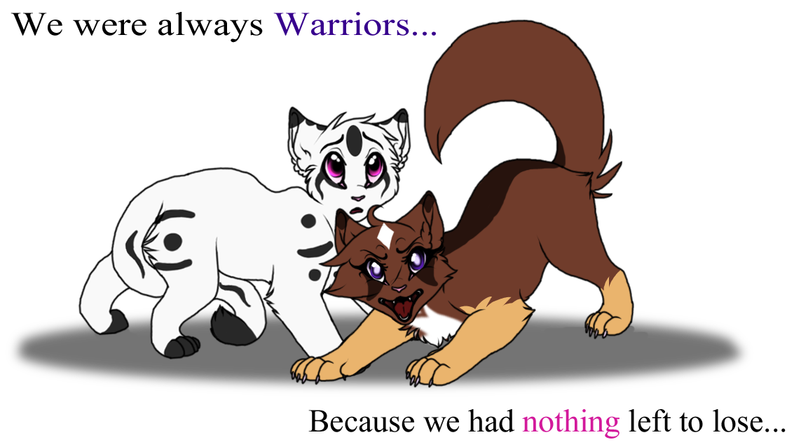 .:We were Always Warriors:. by WarriorRainyDay