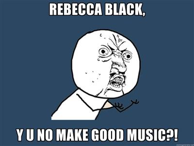 Rebecca Black - Y U NO Face by dragonborn424