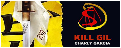 Charly Garcia - Kill Gil by Juanme
