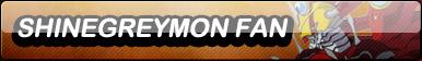 ShineGreymon Fan Button