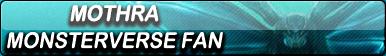 Mothra MV Fan Button
