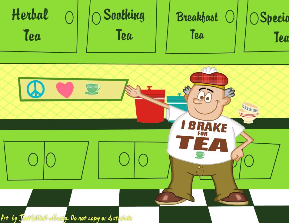 I Brake for Tea by MU-Cheer-Girl