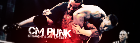 CM Punk - Straight Edge Lifestyle - Signature by CVFX