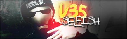 V35-SELFISH.JPG by CVFX