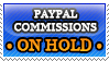 PayPal Commissions ON HOLD - stamp by RupertBlueFox