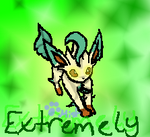 Marriland's Extremely, the Leafeon