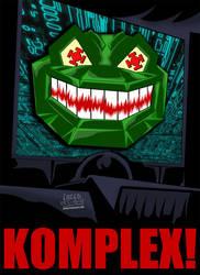 Cartoon Villains - 010 - KOMPLEX! by CreedStonegate