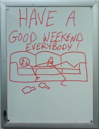 Have A Good Weekend Everybody! by CreedStonegate