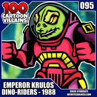 100 Cartoon Villains - 095 - Emperor Krulos!