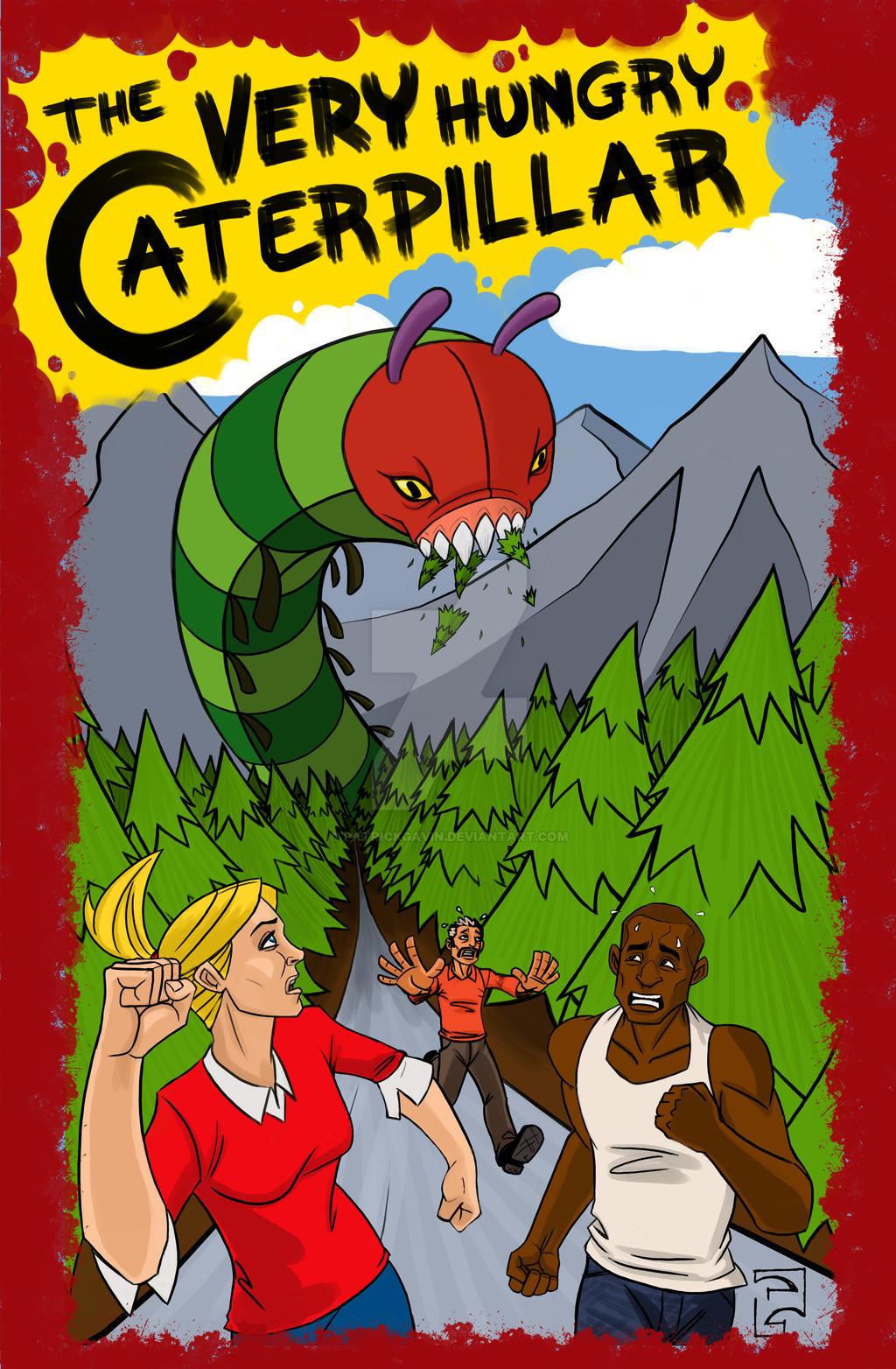 VERY Hungry Caterpillar B-Movie Poster by PatrickGavin