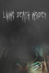 Living deth inside
