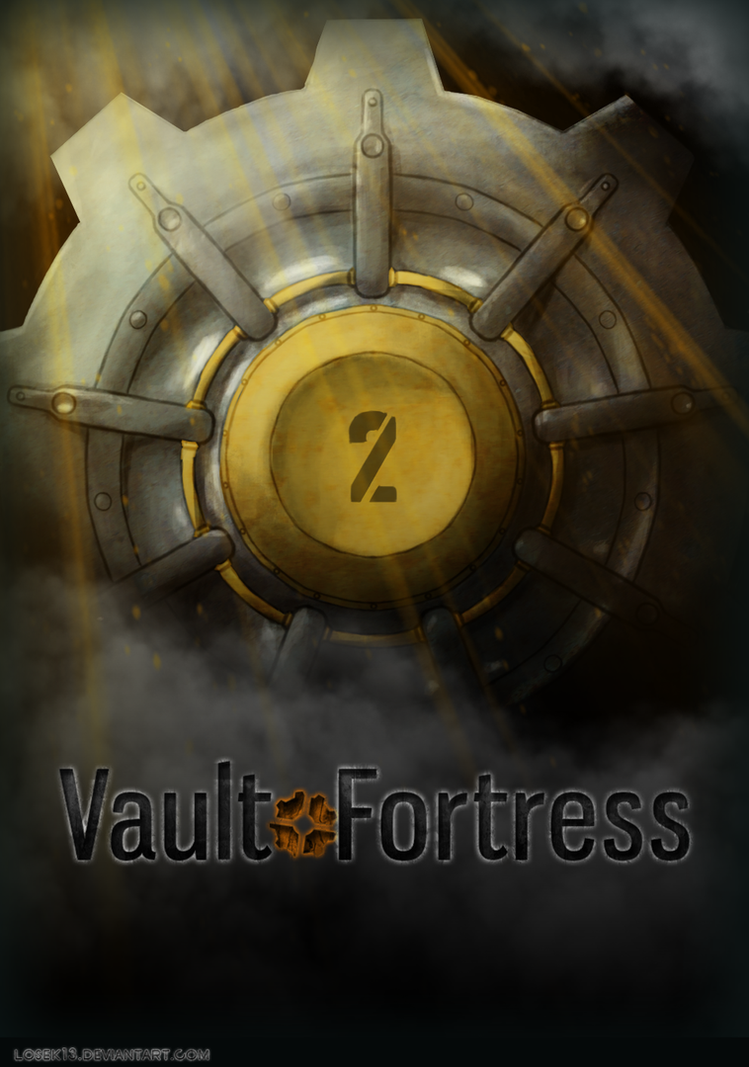 Vault Fortress - Cover by Losek13