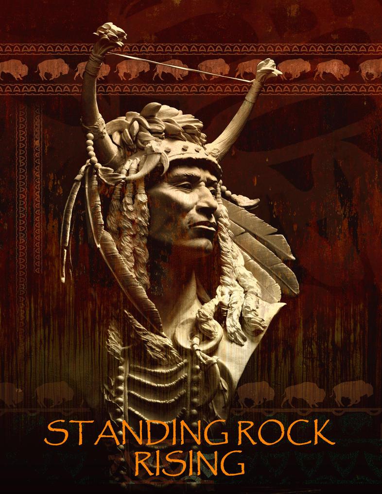 Standing Rock Rising by renemarcel27