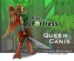 Brave The Fortress:Queen Canis