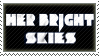 Her Bright Skies - Stamp by TheChiza