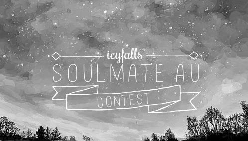 soulmate au contest by icyfalls