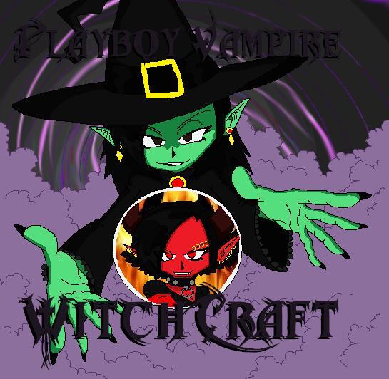 Playboy Vampire - WitchCraft by PlayboyVampire