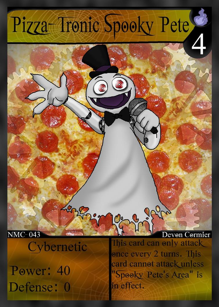 NMC - 043 - Pizza-Tronic Spooky Pete by PlayboyVampire