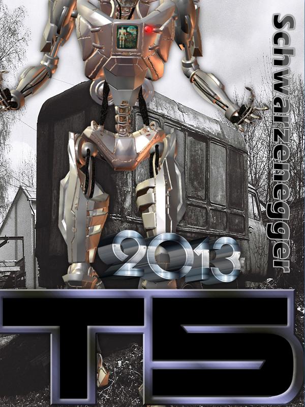 Terminator 5 / T5 - Movie Poster by Lalbiel on DeviantArt