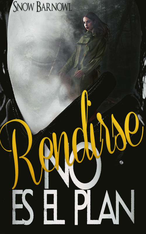 Rendirse No es el Plan | Book Cover by AlHopeless