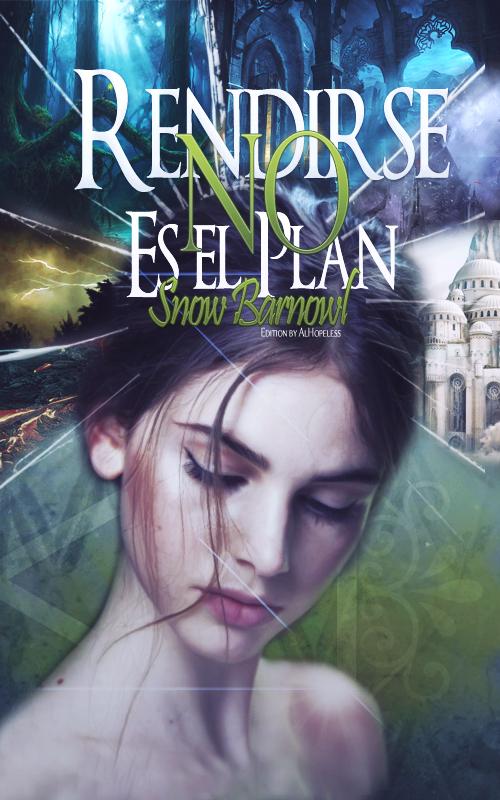 Rendirse No es el Plan | Book Cover 3 by AlHopeless
