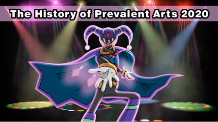The History of Prevalent Arts 2020