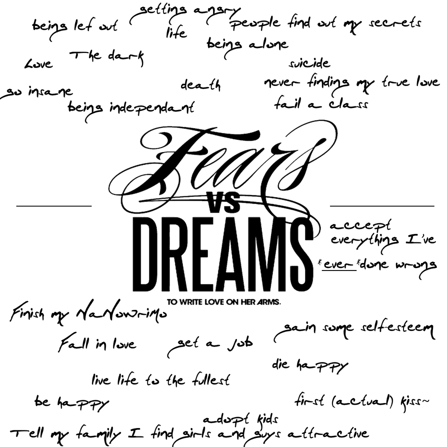Fears Vs. Dreams - TWLOHA by isawachicken