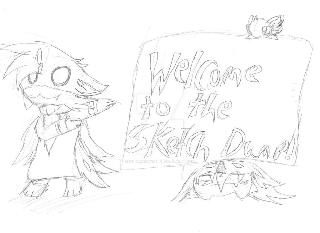 Welcome to the Sketch Dump! by QuilavaBurn