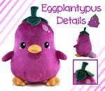 Eggplantypus_ Fruitimals Kickstarter Plush Details by LuckySquidStudios
