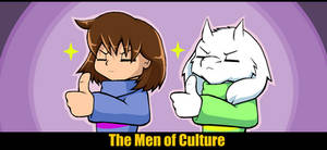 Frisk and Asriel - The Men of Culture