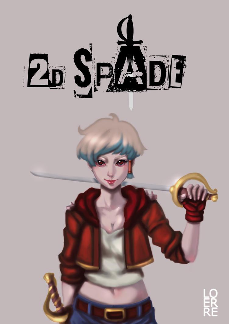 2D SPADE by narutaru1