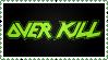 overkill by krassrocks