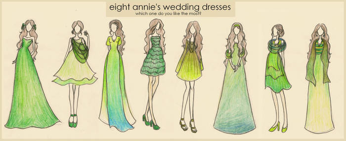 Eight Annie's Dresses